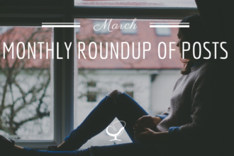 Monthly Roundup Of Posts: March 2020
