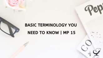 Basic Terminology You Need to Know | MP 15