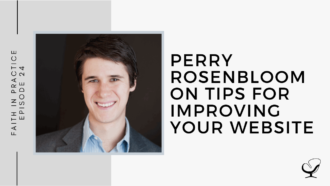 Perry Rosenbloom on Tips for Improving your Website | FP 24