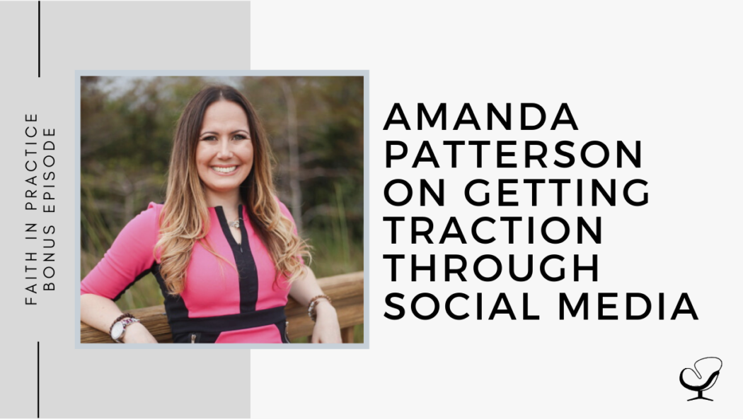 Amanda Patterson on Getting Traction through Social Media | FP Bonus Episode
