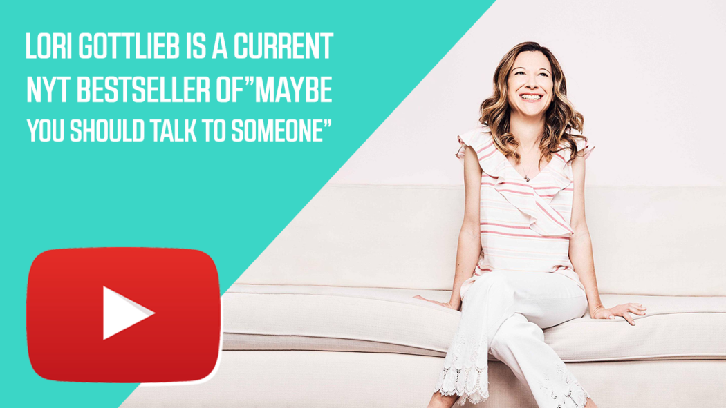Lori Gottlieb is a Current NYT Bestseller of 'Maybe You Should Talk to Someone'