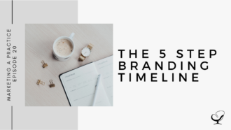 The 5 Step Branding Timeline | MP 20