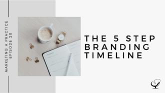 The 5 Step Branding Timeline | MP 20