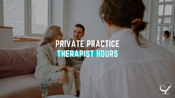 Private practice therapist hours