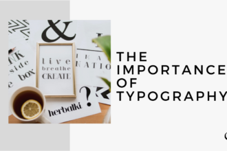 The Importance of Typography