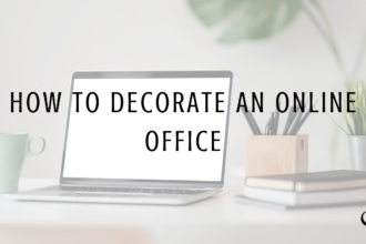 """Graphic reading """"How to decorate an online office"""" showing how this post can help therapists wanting to build an online therapy practice appeal to move online counseling clients"""