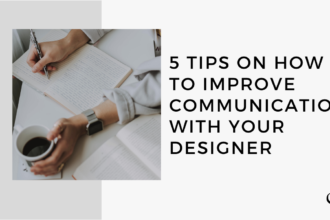 5 Tips on How to Improve Communication with Your Designer | MP 32