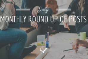 Monthly Roundup Of Posts: July 2020
