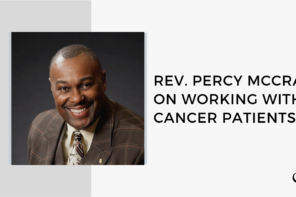 Rev. Percy McCray on Working with Cancer Patients | FP 47