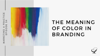 The Meaning of Color in Branding | MP 34