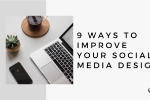 9 Ways to Improve Your Social Media Design | MP 39