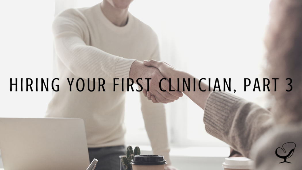 Image representing hiring of your first clinician to your private practice