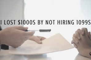 I lost $1000s By Not Hiring 1099s