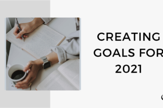 Creating Goals for 2021