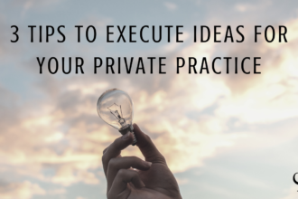 Image showing lightbulb to represent ideas for your private practice | practice of the practice | tips for idea creation | mental health ideas | clinicians | successful private practice | grow your private practice with ideas