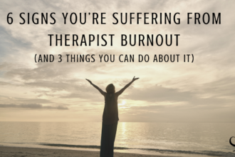 6 Signs You're Suffering From Therapist Burnout (and 3 Things You can Do About it) | Image showing person lifting hands to skies and representing freedom, rejuvenation, and renewed energy after suffering from therapist burnout | Practice of the Practice | Psychologist burnout | Mental Health Article