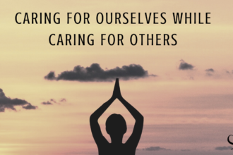 Caring For Ourselves While Caring For Others | Image representing woman doing yoga to represent self-care and caring for ourselves as mental health clinicians | Practice of the Practice | Private Practice Owner | Therapist Burnout