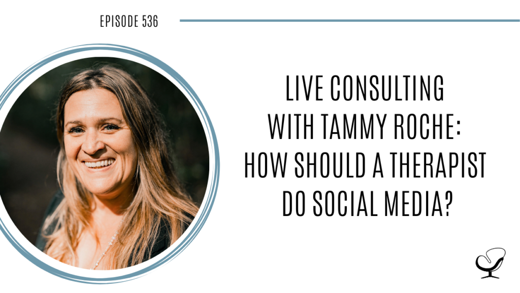 Image of Tammy Roche being interviewed by Joe Sanok on this podcast for therapists about how to use social media.