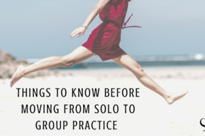 3 Things I Wish Someone Had Told Me Before Starting A Group Practice