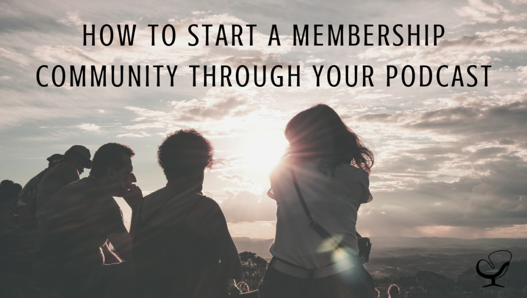 How to start a membership community through your podcast | Joe Sanok | Practice of the Practice Podcast | Image representing a membership community or niche audience who would listen to your podcast