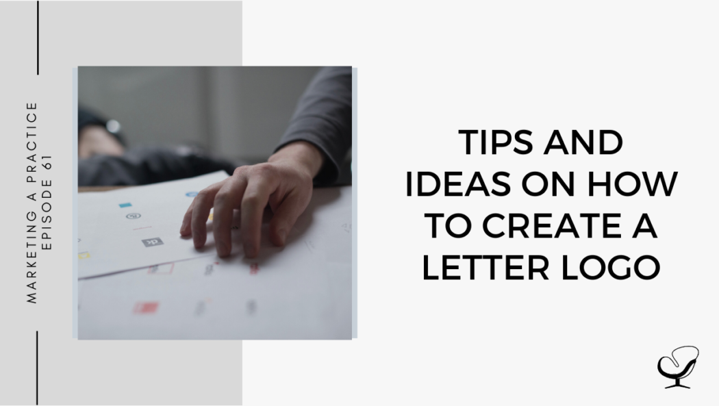 Tips and Ideas on How to Create a Letter Logo
