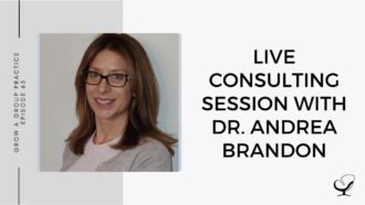 Live Consulting Session with Dr. Andrea Brandon