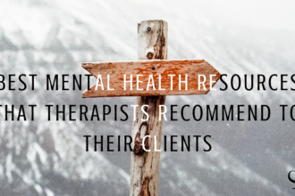 Image representing Best Mental Health Resources That Therapists Recommend to Their Clients | Practice of the Practice | Mental Health Advice | Sue English | Blog Article
