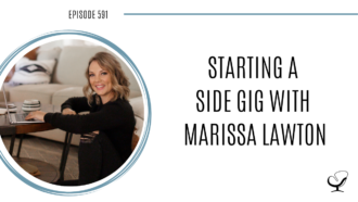 A photo of Marissa Lawton is captured. As a licensed counselor with a business background, she partners with fellow therapists to help them chase their non-clinical dreams and create side hustles. Marissa Lawton is featured on Practice of the Practice, a therapist podcast.