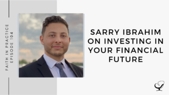 Image of Sarry Ibrahim. On this therapist podcast, Sarry Ibrahim talks about investing in your financial future.