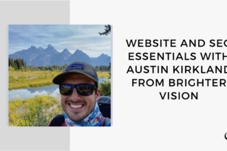 Image of Austin Kirkland. On this therapist podcast, Austin Kirkland talks about website and SEO essentials.