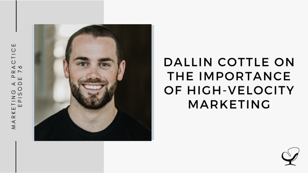 A photo of Dallin Cottle is captured. Dallin Cottle is the founder of ROAR Media, a digital marketing agency specializing in high-velocity marketing. Dallin Cottle is featured on the Practice of the Practice, a therapist podcast.