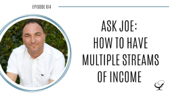 Image of Joe Sanok. On this therapist podcast, podcaster, consultant and author, talks about how to have multiple streams of income.