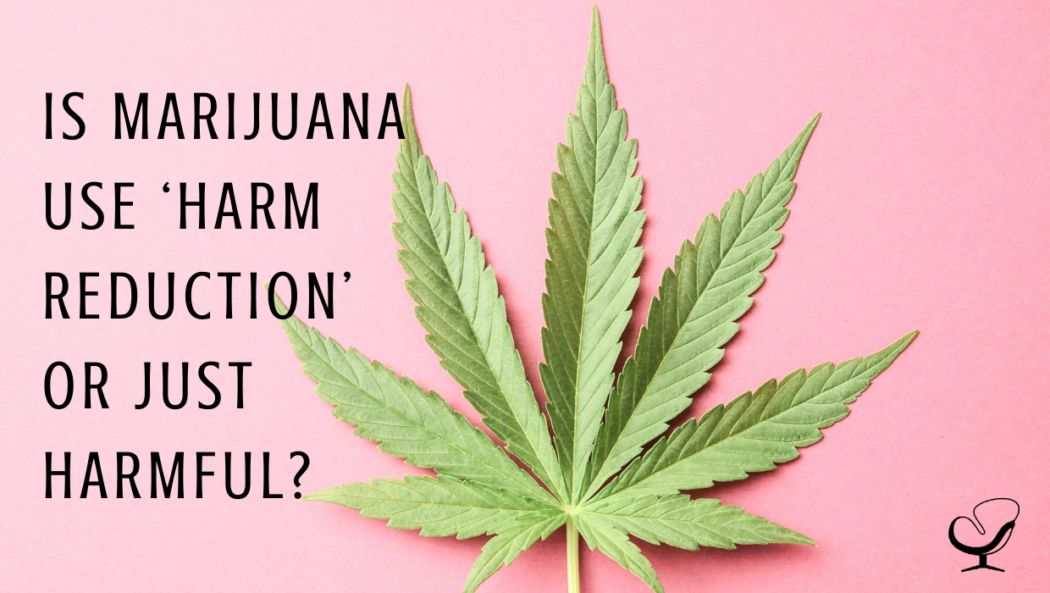 Marijuana use   Practice of the Practice Articles   Scott Silverman   Mental Health Professional