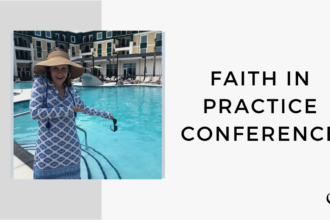 On this therapist podcast, Whitney Owens talks about the Faith In Practice Conference.