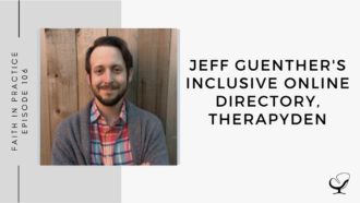 An image of Jeff Guenther is captured. Jeff Guenther is a therapist in Portland. Jeff is the creator and owner of Portland Therapy Center, a highly ranked therapist directory. Jeff is featured on the Faith in Practice Podcast, a therapist podcast.