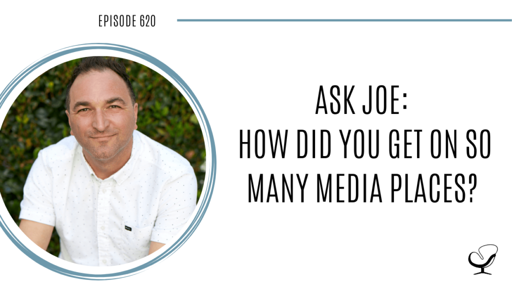Image of Joe Sanok is captured. On this therapist podcast, podcaster, consultant and author, talks about how did you get on so many media platforms.
